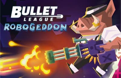 Bullet League Robogeddon